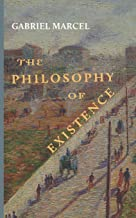 The Philosophy of Existence