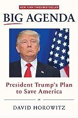 BIG AGENDA: President Trump's Plan to Save America Kindle Edition
