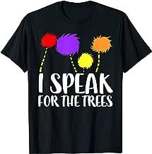 Best i speak for the trees shirt Reviews