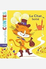 Le chat botté (Mes p'tits contes) Format Kindle