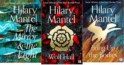 Wolf Hall Trilogy 3 Books Collection Set By Hilary Mantel (The Mirror and the Light [Hardcover], Wolf Hall, Bring Up the B...
