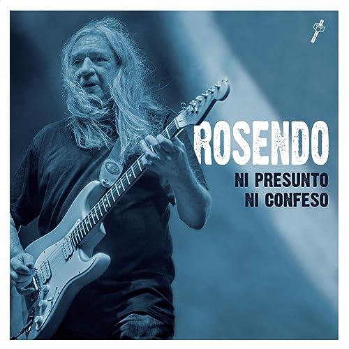 Ni presunto ni confeso de Rosendo en Amazon Music - Amazon.es