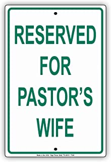 Reserved For Pastor's Wife Guest Church Chapel Temple Mosque Parking Notice Aluminium Metal 12
