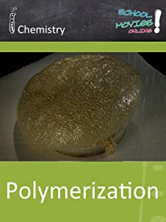 Polymerization - School Movie on Chemistry