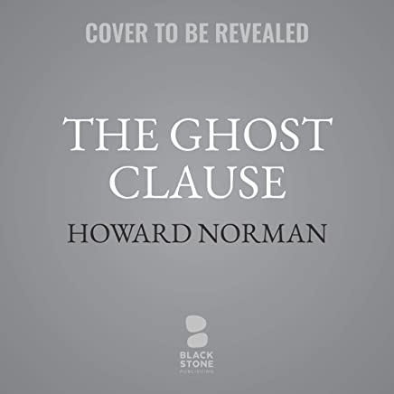 The Ghost Clause: A Novel