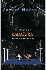 The Making of Karateka Kindle Edition