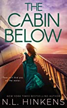 The Cabin Below: A psychological suspense thriller (Villainous Vacations Collection - Standalone Thrillers)