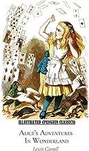 Alice's Adventures in Wonderland Illustrated (Penguin Classics)