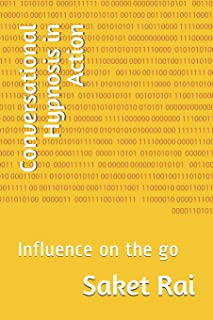 Conversational Hypnosis in Action: Influence on the go