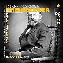Rheinberger Complete Organ