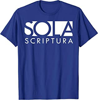 Sola Scriptura Reformed Christian T-Shirt