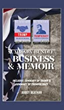 Summary Bundle: Business & Memoir: Includes Summary of Trump & Summary of Trumpocracy