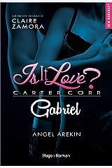 Is it love ? Carter Corp. Gabriel Format Kindle