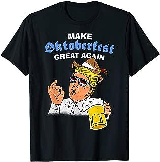 Oktoberfest Trump Shirt - Funny German Beer T-shirt T-Shirt