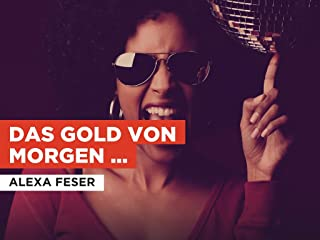 Das gold von morgen (Akustik Piano Version) in the Style of Alexa Feser
