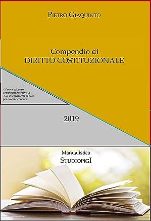 Compendio di DIRITTO COSTITUZIONALE (Manualistica STUDIOPIGI Vol. 50)