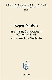 El misteriós accident del Monte Oiz: Rere les traces del vol 610 a Sondika (Biblioteca del Núvol) (Catalan Edition)
