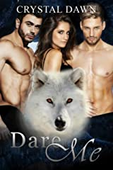 Dare Me (Southwest Illinois Pack Book 2) Kindle Edition