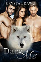 Dare Me (Southwest Illinois Pack Book 2)