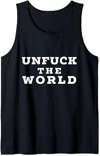 Best unfuck the world shirt Reviews