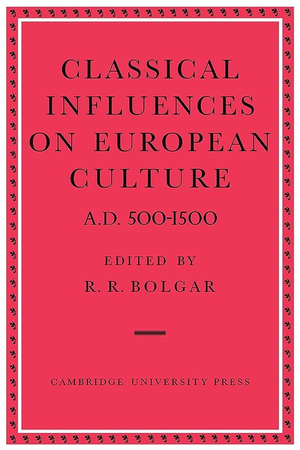 部門挑むサスティーンClassical Influences on European Culture A.D. 500–1500