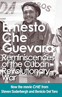 Reminiscences of the Cuban Revolutionary War: Authorized Edition (Che Guevara Publishing Project) (English Edition)