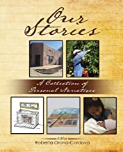 Our Stories: A Collection of Personal Narratives