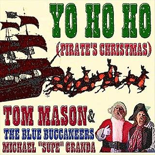 Yo Ho Ho (Pirate's Christmas)