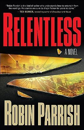 Relentless (Dominion Trilogy Book #1)