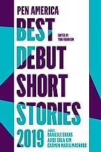 PEN America Best Debut Short Stories 2019