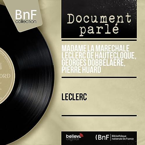 Leclerc, pt. 1 de Georges Dobbelaere, Pierre Huard Madame la ...