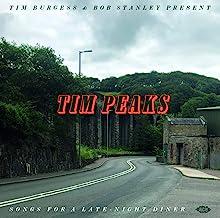 Tim Burgess & Bob Stanley Present Tim Peaks