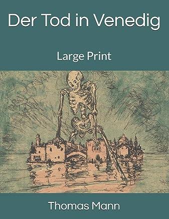 Der Tod in Venedig: Large Print