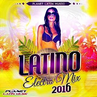 Latino Electro Mix 2016