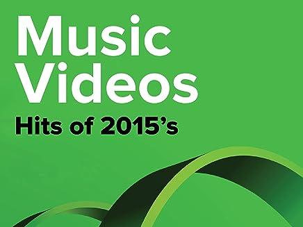 Music Videos - 2015s