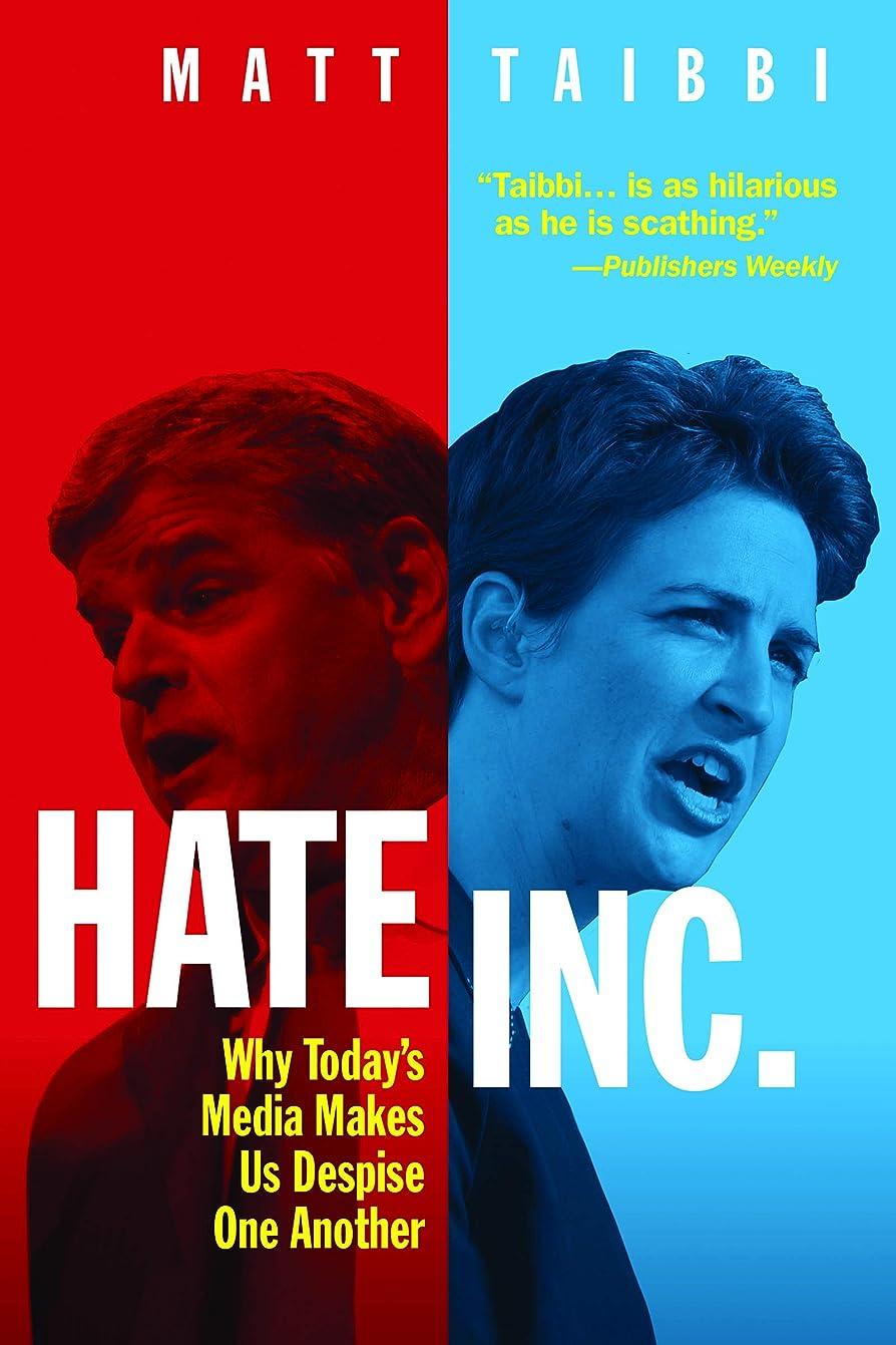 蜜表示着服Hate Inc.: Why Today's Media Makes Us Despise One Another (English Edition)