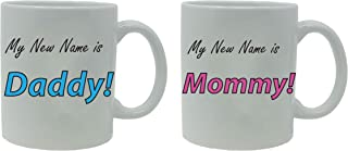 My New Name is Daddy! and Mommy! Ceramic Coffee Mug Set - Great Gift for Expecting Parents