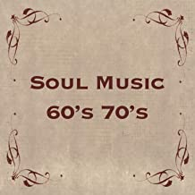 Soul Music 60s 70s: Best R&B Songs, Funk Music, Oldies Love Songs & Classic Soul Ballads