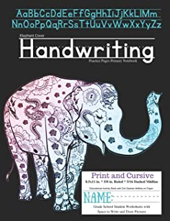 Elephant Cover Handwriting Practice Pages Primary Notebook: Print & Cursive Educational Activity Book with Dot Dashed Midline on Paper Grade School Student Worksheets Space to Write and Draw Pictures