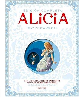 Alicia: Edición Completa (Álbumes ilustrados
