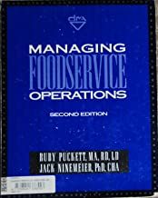 Managing Foodservice Operations: A Systems Approach for Health Care and Institutions