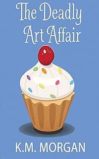 The Deadly Art Affair (Cozy Mystery) (Daisy McDare Cozy Creek Mystery Book 1)