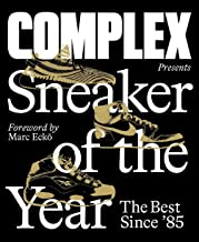 Complex Presents: Sneaker of the Year: The Best Since '85 PDF
