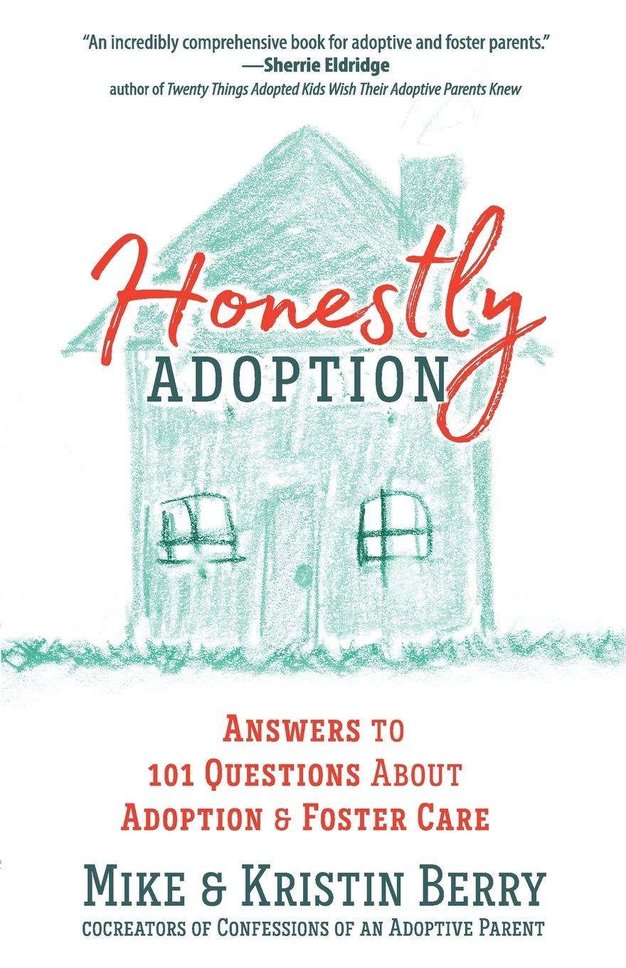 Image OfHonestly Adoption: Answers To 101 Questions About Adoption And Foster Care