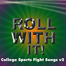 Ncaa Roll with It College Sports Fight Songs V2