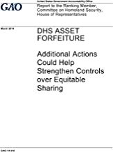DHS Asset Forfeiture: Additional Actions Could Help Strengthen Controls over Equitable Sharing