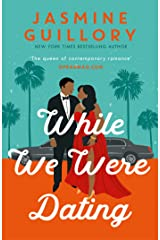 While We Were Dating: The sparkling new rom-com from the 'queen of contemporary romance' (Oprah Mag) (English Edition) eBook Kindle