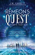 Remeon's Quest: Earth Year 1930 (Realms of Chaos)