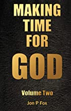 Making Time For God Volume Two (Volume 2)