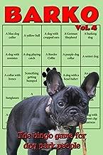 Barko Vol. 4: The bingo game for dog park people